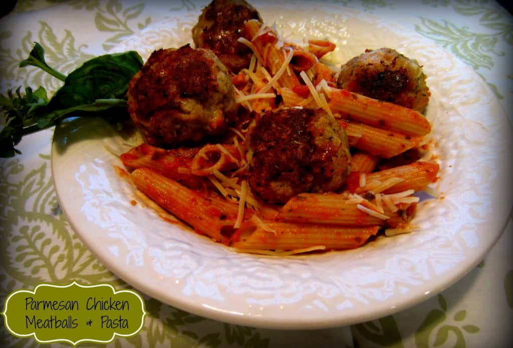 Parmesan Chicken Meatballs and Gluten Free Penne Pasta
