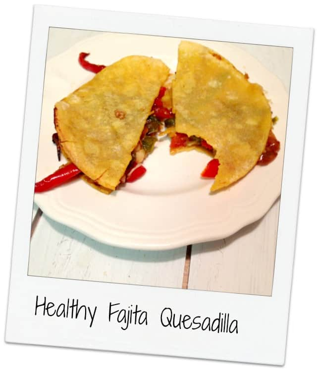 Healthy Fajita Quesadilla