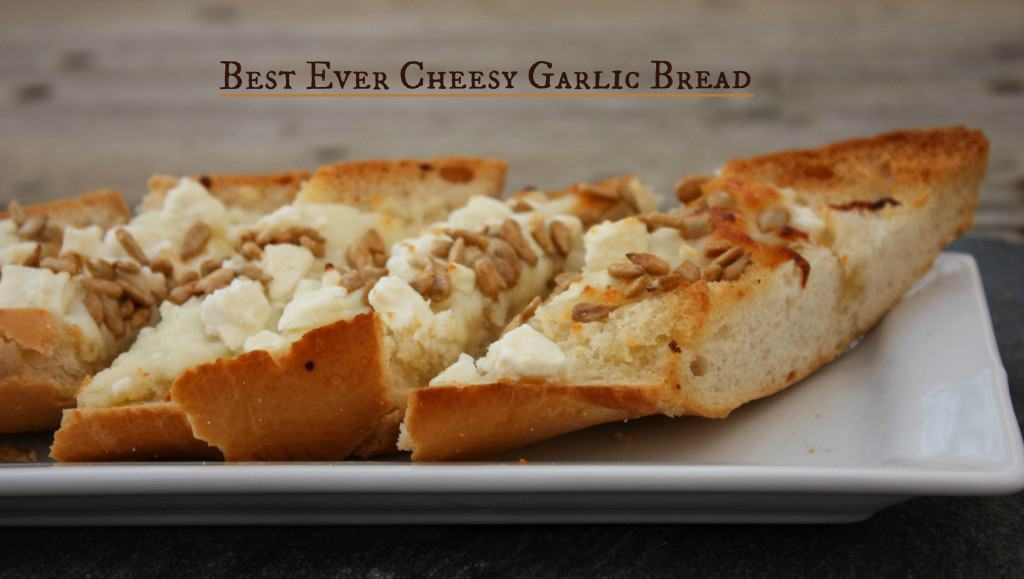 Best Ever Cheesy Garlic Bread