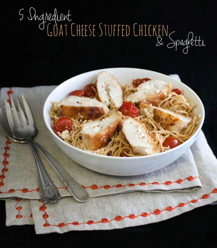5 Ingredient Goat cheese stuffed chicken and whole wheat spaghetti