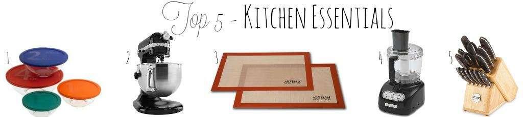 Top 5 Kitchen Essentials