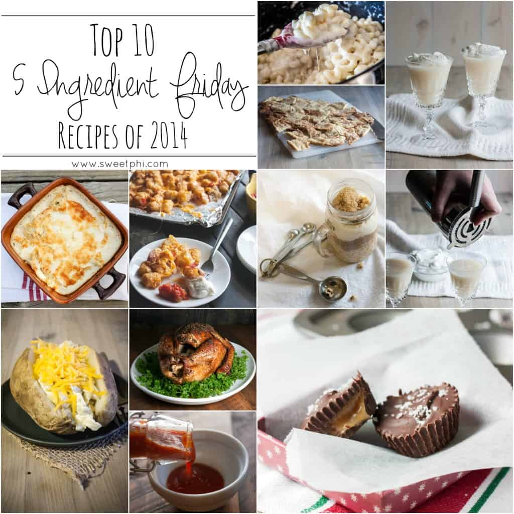 Top-10-Five-Ingredient-Friday-Recipes-of-2014-from-www.sweetphi.com