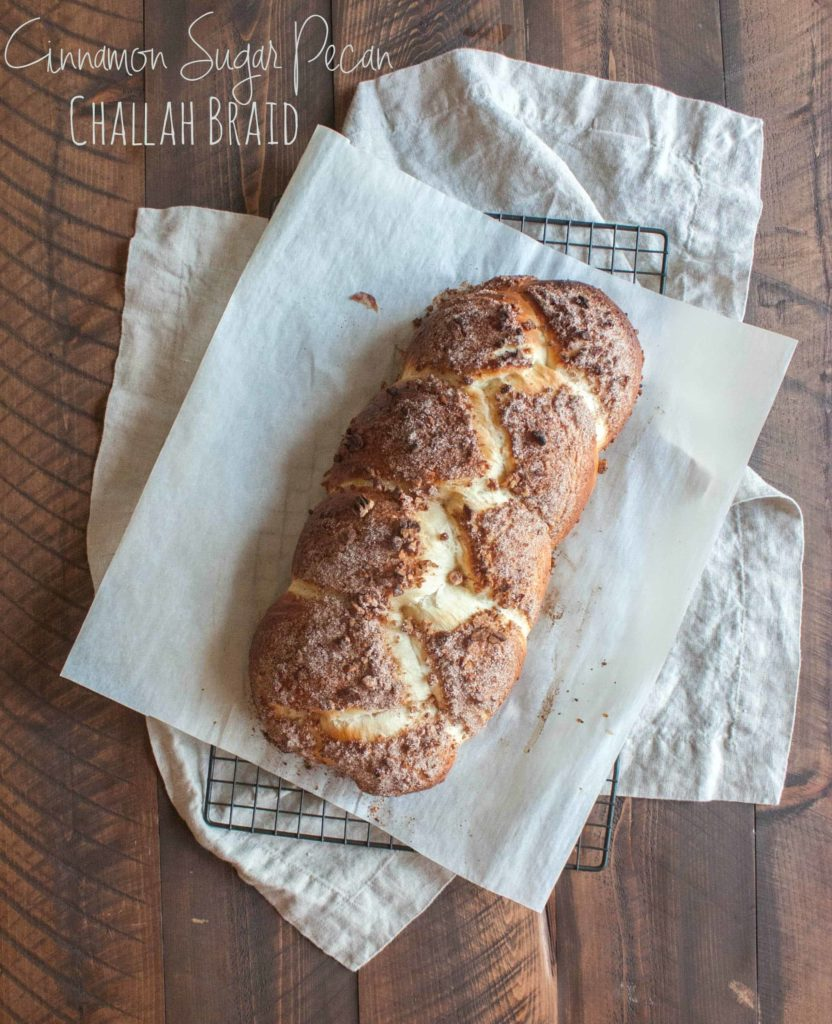 Cinnamon sugar pecan challah-braid