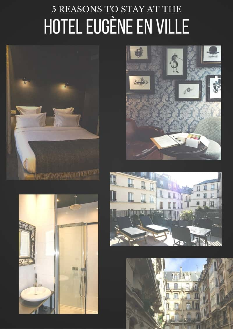 5 reasons to stay at the hotel eug ne en ville in paris for Overnight stay in paris