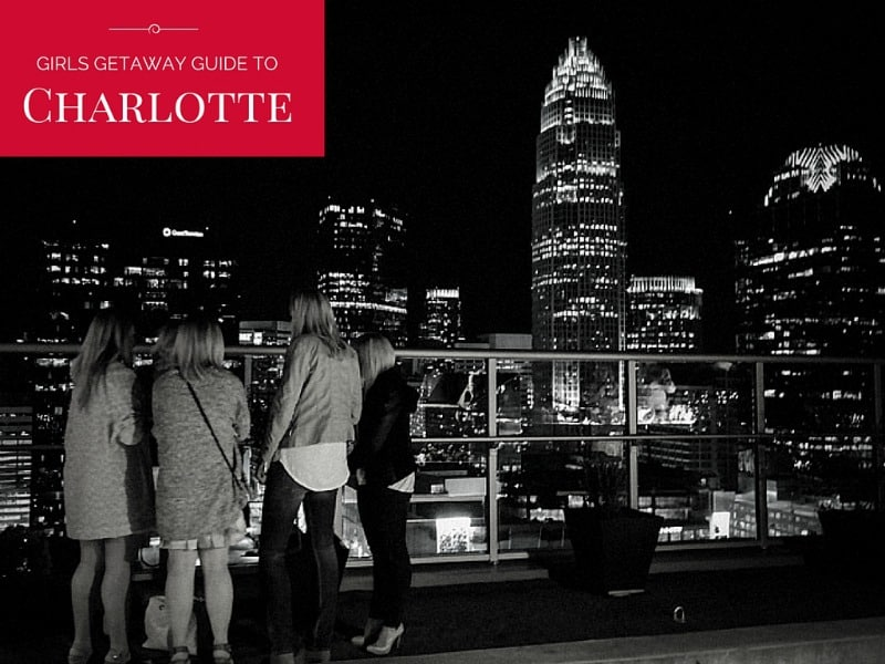 Girls getaway guide to Charlotte from @sweetphi