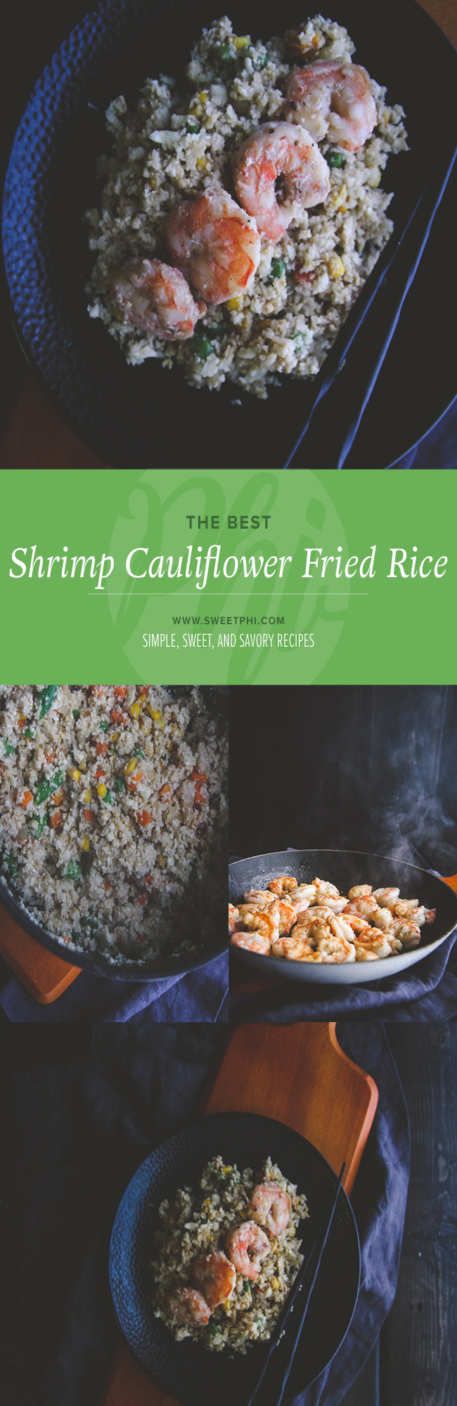 The best shrimp cauliflower fried rice from @sweetphi - perfect for a healthy 15 minute meal