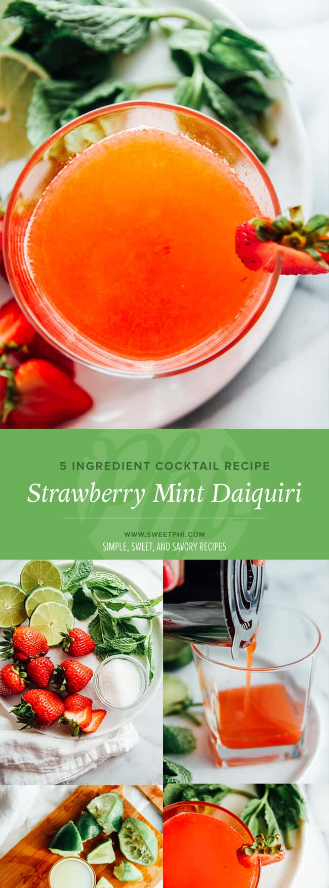 5 ingredient strawberry mint daiquiri cocktail recipe - can easily be made into a delicious mocktail recipe from @sweetphi