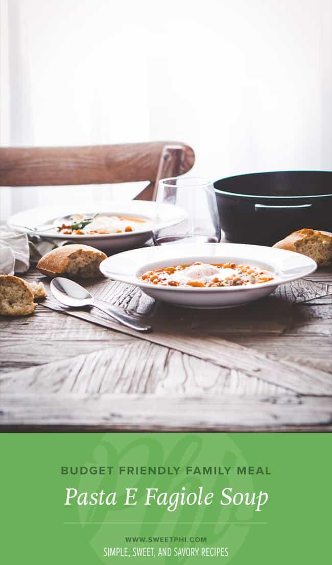 Budget friendly family meal - pasta e fagiole soup recipe @Sweetphi