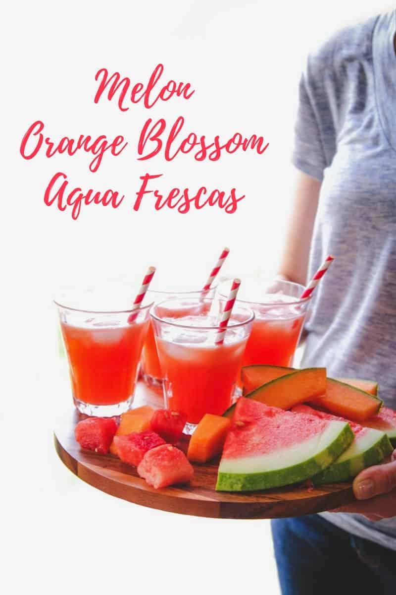 Melon aqua fresca with orange blossom water, summery non alcoholic cocktail, mocktail recipe