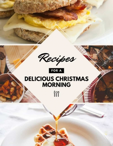 Recipes For A Delicious Christmas Morning