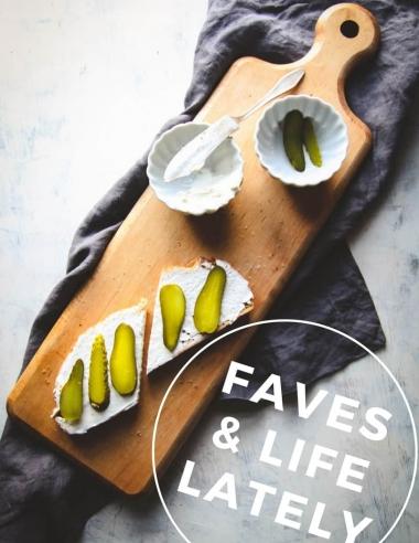 Toast Recipe + Faves & Life Lately -6