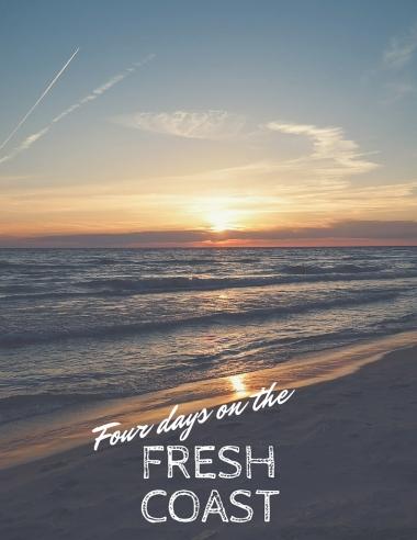 Four Days on the Fresh Coast
