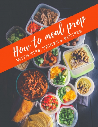 How to Meal Prep (with Tips and Tricks)