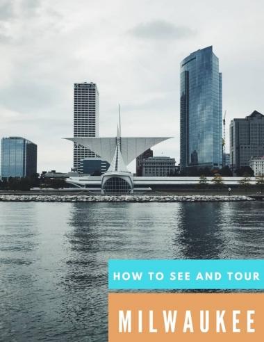 How To See And Tour Milwaukee